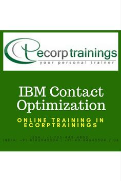 learn IBM Contact Optimization Training Courses at Ecorptrainings in Hyderabad, India. Competitive Fees Structure for IBM Contact Optimization Courses. 100% Job Support. Join Today!