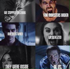 The monsters are inside of everyone.