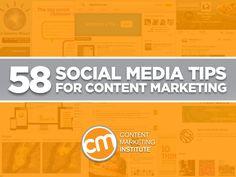 58 Social Media Tips for Content Marketing #SlideShare