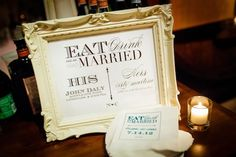 Eat, Drink, and Be Married. What a cute idea for a signature cocktails wedding sign and cocktail napkins!