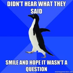 Socially Awkward Penguin and I are one and the same.