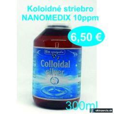 Koloidné striebro NANOMEDIX 10 a 20ppm / 300ml - Alternatívna medicína - Bratislava - Inzercia - okinzercia.sk | inzeráty • katalóg • aukcie Bratislava, Kefir, Kombucha, Container, Medicine, Culture