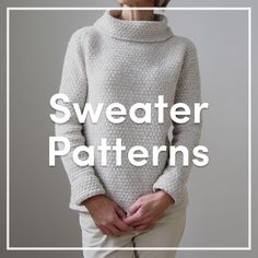 We tend to go a bit 'yarny' for a chunky knit with lots of texture, so we're big fans of these knitting patterns. Especially good for beginners, as your garment will grow super-fast and you'll be able to spot any mistakes easily! Find our favorite sweater patterns at LoveKnitting.Com.