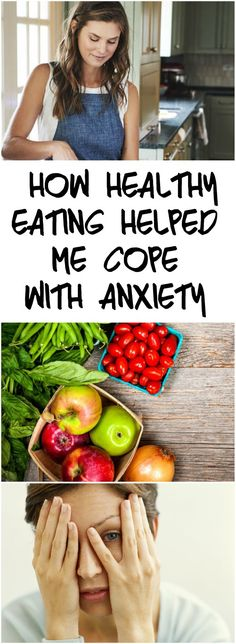 HOW #HEALTHY #EATING HELPED ME COPE WITH #ANXIETY
