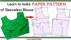 Sleeveless Sari Blouse - Complete Pattern making / Drafting of Front & Back