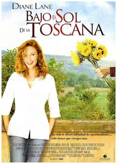 Under the Tuscan Sun poster - Diane Lane Great Movies, Movie Tv, Under The Tuscan Sun, David Sutcliffe, Raoul Bova, Touchstone Pictures, Cinema Online, Sandra Oh, Romantic Movies