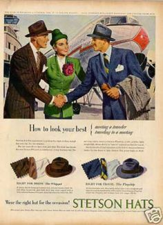 """How to Look Your Best: Meeting a Traveler, Traveling to a Meeting,"" Stetson Hats (1947)"