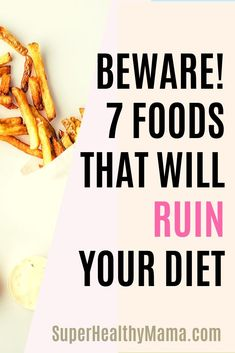 WORST FOODS TO EAT – BEWARE! THESE 7 FOODS WILL RUIN YOUR DIET | Healthy Eating To Lose Weight Tips How to lose weight quickly 10 pounds | How to lose weight quickly tips | How to lose weight quickly detox | How to lose weight quickly 21 days | Healthy eating to lose weight | Healthy eating to lose weight 10 pounds | Healthy eating to lose weight lifestyle changes | Healthy eating to lose weight for beginners | Healthy eating to lose weight lazy girl | Healthy eating to lose weight easy