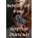 Bonds of Fire (Kindle Edition)By Sophie Duncan