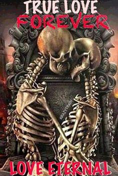 TRUE LOVE Skeleton Love, Skeleton Art, Dark Love Quotes, Cute Love Quotes, Queen Wallpaper Crown, Twisted Quotes, Cigar Box Crafts, Skull Artwork, Skull Wallpaper