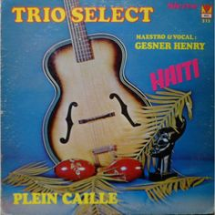 Plein calle by TRIO SELECT & GESNER HENRY, LP with nadaplus