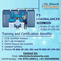 Dear All Greetings from *JNtech Networks* We are offering Online F5 LOADBALANCER training with the 10 years of Experienced trainers of Networking technology Benefits of the training: 1. CCIE Certified trainers 2. 24/7 Lab session 3. Module F5-BIG-IP-101-201 and F5-BIG-IP-LTM-301 Will be covered 4. Online Session Available  Enroll Now to get the benefits  Thanks and Regards Ravish Saifi Manager JNtech Networks info@jntechnetworks.com Call/Whatsapp: +91 8791199912 www.jntechnetworks.com