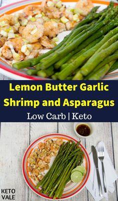 Roasted Lemon Butter Garlic Shrimp and Asparagus Low Carb Keto Diet Recipe Asparagus Dishes, Shrimp And Asparagus, How To Cook Asparagus, Low Carb Shrimp Recipes, Paleo Keto Recipes, Lunch Recipes, Lemon Garlic Butter Shrimp, Lemon Butter, Roasted Shrimp