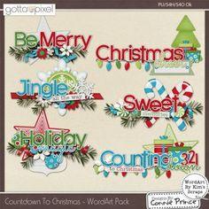 Countdown To Christmas - Digital Scrapbook Word Art. $2.99 at Gotta Pixel. www.gottapixel.net/