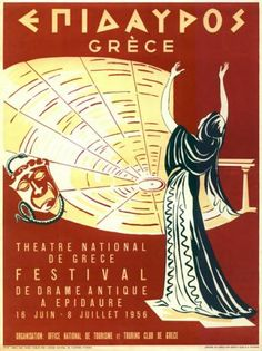 National Theater of Greece, Festival of Greek Drama at Epidavros poster, 1956 Vintage Advertisements, Vintage Ads, Unique Vintage, Old Posters, Drame, National Theatre, Poster Ads, Greek Art, Festival Posters