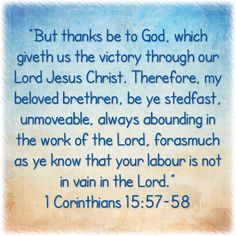 1 Corinthians 15: 57-58