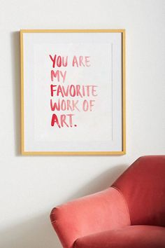 Your Are My Favorite Work Of Art Print, Love quote Poster, Valentine's day Wall Art, Frank Sinatra quote Art, favorite art watercolor poster Art Quotes, Love Quotes, Quote Art, You Are My Favorite, My Favorite Things, Frank Sinatra Quotes, Modern Art Styles, Art Watercolor, Digital Print