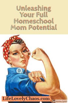 There are ways to unleash your full homeschool mom potential. It begins with accepting things that we often view as more negative factors...