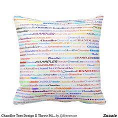 Chandler Text Design II Throw Pillow