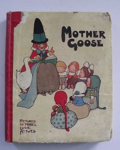 Mother Goose illustrated by Mabel Lucie Attwell c.1918 | eBay