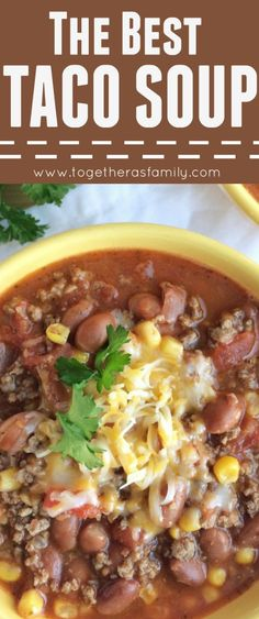 All the great flavors of a taco but in a warm & comforting soup. Simple ingredients and 30 minutes is all you need for the best taco soup. Be sure and top with cheese, sour cream, cilantro, and your other favorite taco toppings for a delicious dinner.