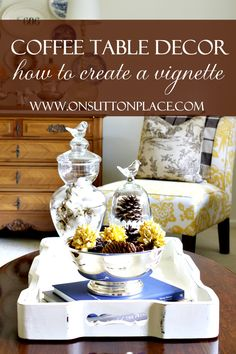 On Sutton Place How to Create a Vignette http://www.onsuttonplace.com/2013/11/how-to-create-a-vignette/ via bHome https://bhome.us