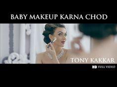 http://filmyvid.com/20290v/Baby-Makeup-Karna-Chod-Tony-Kakkar-Download-Video.html