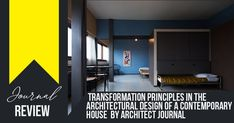 Journal in Focus: Transformation principles in the architectural design of a contemporary house by Architect Journal #architecture #architecturelovers #architecturephotography #architektur #archilovers #architettura #architectureporn #interiors #exterior #arquitetura #architettura #archiqoutes #homedecor #instatravel #travelgram #photogram #worldplaces #interiorarchitecture #homedesign #aroundtheworld #instagram #colors #wanderlust #iconic #expression #photography #rethinkingthefuture #urban