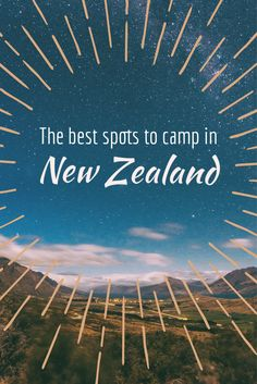 Thus guide includes some of the best spots you can camp for FREE around the south island of New Zealand