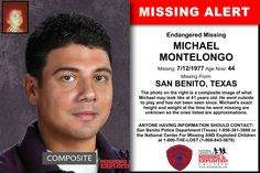 Missing From: SAN BENITO, TX. Missing Date: Jul 1977 AM. Michael's photo is shown age-progressed to 46 years. Michael's exact height and weight at the time he went missing are unknown so the ones listed are approximations. Have You Seen, Did You Know, Missing Persons, Kids Poster, Never Forget, Height And Weight, Go Outside, The Outsiders, Police