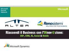 Altea SpA e Reno Sistemi, insieme a Microsoft, saranno presenti alla prima tappa SMAU Business 2013: BARI, 6 e 7 Febbraio - Stand D7. Riaccendi il Business con l'Innovazione: ERP, CRM, BI, Social & Mobile