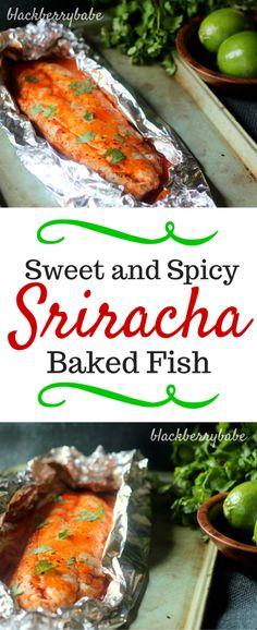 Sweet and Spicy Sriracha Baked Fish #recipe #fish #sriracha