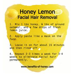 DIY Honey Lemon Facial Hair Removal Wonder if I can do this with agave instead?