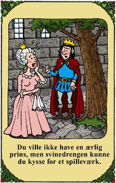 Dropper du en Prins for å kysse Svinedrengen?