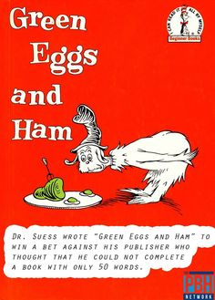 Green Eggs and Ham 50 word bet.