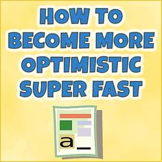 How To Become More Optimistic In Just 2 Weeks