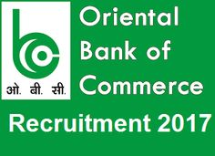 Oriental Bank of Commerce Recruitment 2017:Download application form PO/Clerk/IT Officer/Sales Manager obcindia.co.in 2017