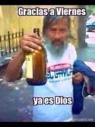 Resultado De Imagen Para Memes Viernes De Borrachos Humor Mexican Humor Funny Memes