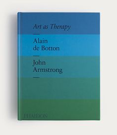 Art as Therapy There is widespread agreement that art is 'very important' – but it can be remarkably hard to say quite why. Yet if art is to enjoy its privileges, it has to be able to demonstrate its relevance in understandable ways to the widest possible audience. Alain de Botton and John Armstrong have a firm belief that art … Read more