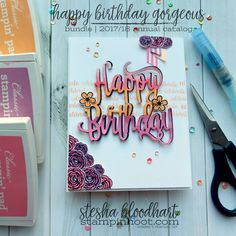 Happy Birthday Gorgeous Bundle, Stamp Set and Dies by Stampin' Up! Card created by Stesha Bloodhart, Stampin' Hoot for the Stamp Review Crew Blog Hop! #steshabloodhart #stampinhoot