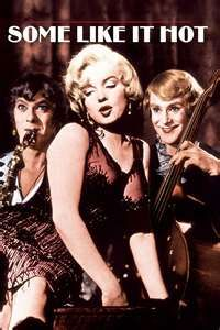 I mean come on. Marilyn Monroe, Jack Lemon, and Tony Curtis. How could you go wrong.