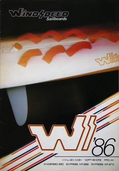 WindSpeed brochure 1986 cover Hi Fly, Old Scool, Surf Design, Windsurfing, Ads, Cover, Board, Sports, Surfing