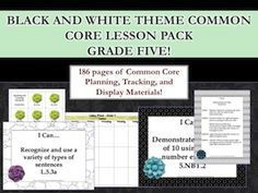 This lesson pack contains everything you will need to teach, track, and display the Common Core State Standards for Grade Five! With 186 pages!  http://www.theorganizedclassroomblog.com/index.php/ocb-store/view_document/208-black-and-white-theme-grade-five-common-core-lesson-planning-pack#  $5.96
