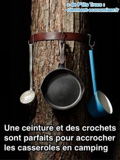 Une ceinture et des crochets sont parfaits pour accrocher  les casseroles en camping comment-economiser.fr
