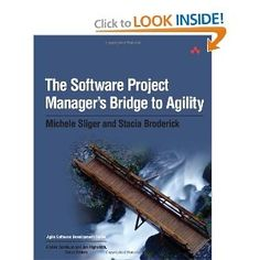 The Software Project Manager's Bridge to Agility is a book that helps project managers experienced in traditional methods and processes transition to agile ones. By introducing and emphasizing facilitation and collaboration rather than command and control, the authors guide project managers to a new paradigm correctly and successfully.