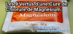Les vertus du chlorure de magnesium en cure