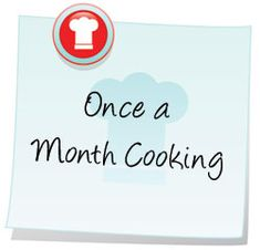 once a month cooking - for starting up....good cuz it's been a few years and i need a refresher!  I still have my folder of recipes and supply lists