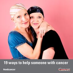 19 ways to help someone with cancer. All of these suggestions come straight from MD Anderson patients, caregivers and survivors. #health #cancer #endcaner