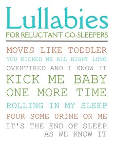 Lullabies for reluctant co-sleepers