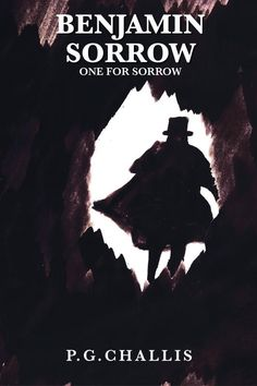 Benjamin Sorrow: One for Sorrow - Rowanvale Books Ltd New Books, Good Books, Books To Read, One For Sorrow, Thriller Books, Self Publishing, Great Stories, New Adventures, Fiction
